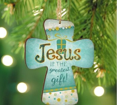 Jesus Is the Greatest Gift, Cross Ornament  -