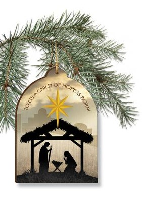 To Us, A Child Of Hope Is Born Ornament  -