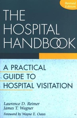 The Hospital Handbook, Revised    -     By: Lawrence D. Reimer
