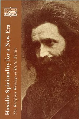Hasidic Spirituality for a New Era: The Religious Writings of Hillel Zeitlin  -     By: Arthur Green