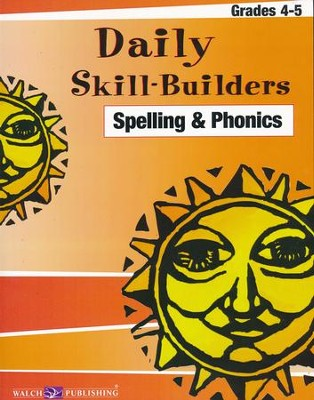 Daily Skill-Builders: Spelling & Phonics, Grades 4-5   -