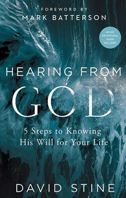 Hearing From God: 5 Steps To Knowing His Will For Your Life  -     By: David Stine