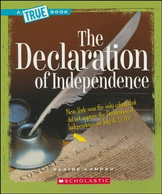 The Declaration of Independence  -     By: Elaine Landau