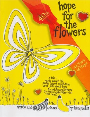Hope For The Flowers With CDROM  -     By: Trina Paulus