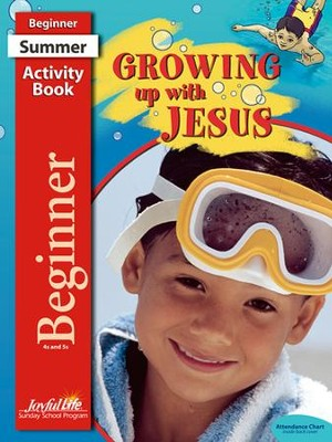 Growing Up with Jesus Beginner (ages 4 & 5) Activity Book  -