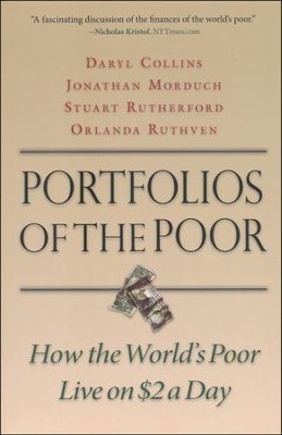 Portfolios of the Poor: How the World's Poor Live on $2 a Day  -     By: Daryl Collins, Jonathan Morduch, Stuart Rutherford