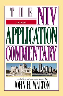 Genesis: NIV Application Commentary [NIVAC] -eBook  -     By: John H. Walton