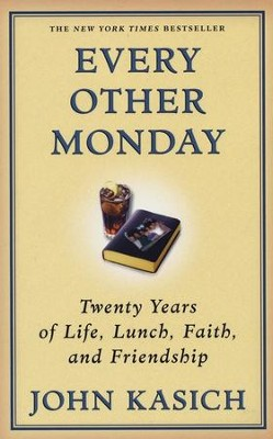 Every Other Monday   -     By: John Kasich, Daniel Paisner