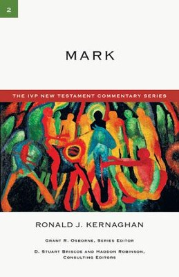 Mark: IVP New Testament Commentary [IVPNTC] -eBook  -     By: Ronald J. Kernaghan