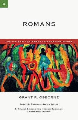 Romans: IVP New Testament Commentary [IVPNTC] -eBook  -     By: Grant R. Osborne