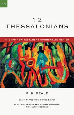 1-2 Thessalonians: IVP New Testament Commentary [IVPNTC] -eBook  -     By: G.K. Beale