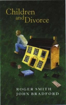 Children and Divorce  -     By: Roger Smith, John Bradford
