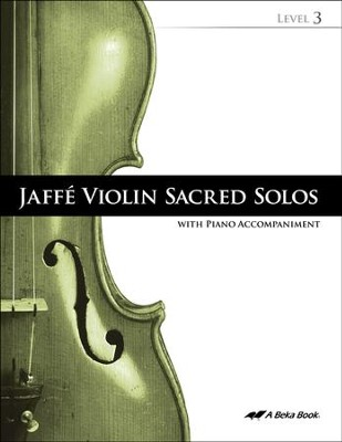 Abeka Jaffe Violin Sacred Solos Level 3 (with Audio CD)   -     By: Alberto Jaffe