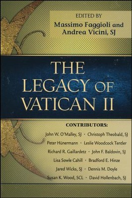 The Legacy of Vatican II  -     Edited By: Massimo Faggioli, Andrea Vicini SJ     By: Various Contributors