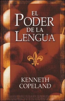 El Poder de la Lengua  (The Power of the Tongue)  -     By: Kenneth Copeland