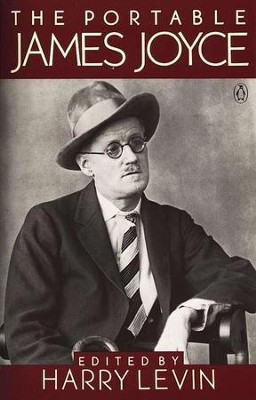 The Portable James Joyce   -     Edited By: Harry Levin     By: James Joyce
