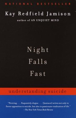 Night Falls Fast: Understanding Suicide - eBook  -     By: Kay Redfield Jamison