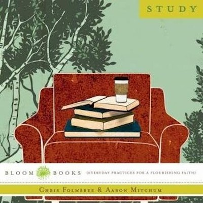 The Practice of Study- pamphlet  -     By: Aaron Mitchum, Chris Folmsbee