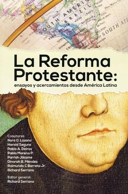 La Reforma Protestante  (The Protestant Reformation)  -