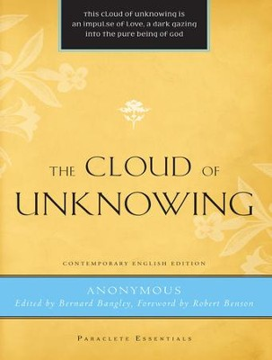 Cloud of Unknowing - eBook  -     Edited By: Bernard Bangley     By: Anonymous