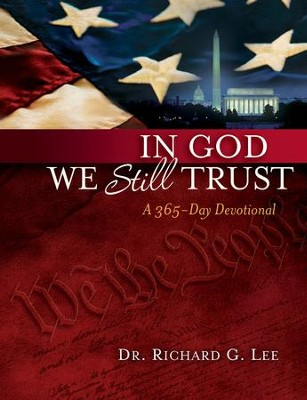 In God We Still Trust: A 365-Day Devotional - eBook  -     By: Richard Lee