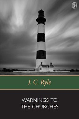 Warnings to the Churches  -     By: J.C. Ryle