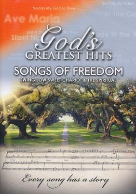 Songs of Freedom: Swing Low Sweet Chariot & The Spiritual  -