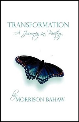 Transformation  -     By: Morrison Bahaw