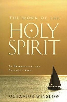 Work of the Holy Spirit  -     By: Octavius Winslow