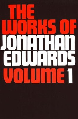 Works of Jonathan Edwards 1    -     By: Jonathan Edwards