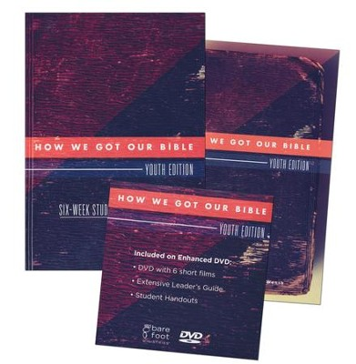 How We Got Our Bible: Youth Edition (Group Kit)  -     By: Ralph Earle