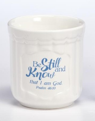 Be Still and Know Ceramic Votive Holder  -