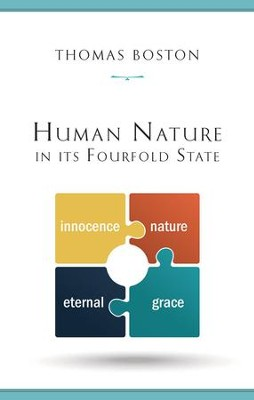 Human Nature in Its Fourfold State [1989 Hardcover]   -     By: Thomas Boston