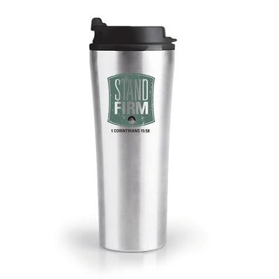 Stand Firm Tumbler  -