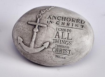 Anchored in Christ Stone Paper Weight  -