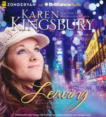 Leaving - unabridged audiobook on CD  -     Narrated By: Judy Young, Gabrielle De Cuir     By: Karen Kingsbury