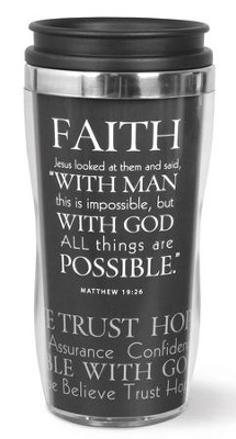 Faith Tumbler, Matthew 19:26  -
