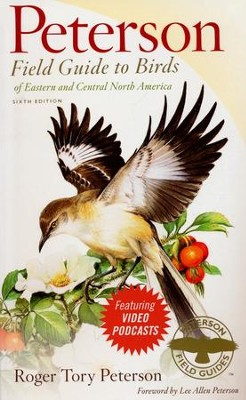 Peterson Field Guide to Birds of Eastern and Central North America, Sixth Edition  -     By: Roger Peterson