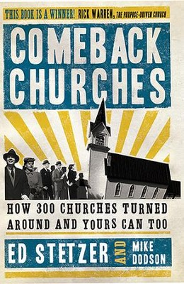 Comeback Churches: How 300 Churches Turned Around and Yours Can, Too - eBook  -     By: Ed Stetzer, Mike Dodson