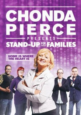 Stand Up for Families: Home Is Where the Heart Is   -     By: Chonda Pierce