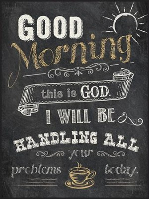 Good Morning, This Is God, Chalkboard Wall Art  -