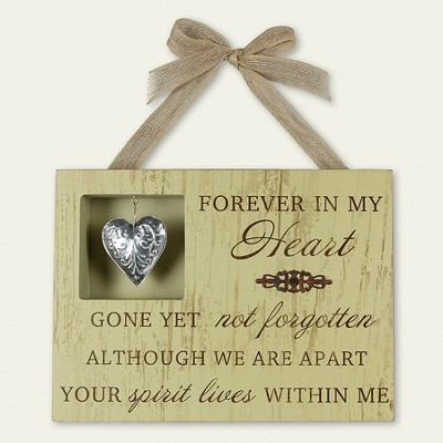 Forever In My Heart Plaque  -
