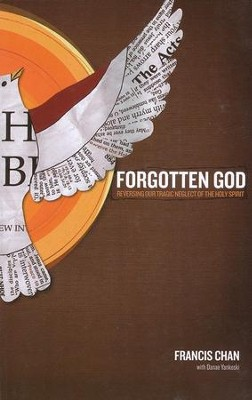 Forgotten God: Reversing Our Tragic Neglect of the Holy Spirit, Large Print  -     By: Francis Chan