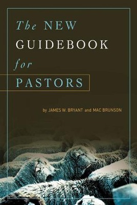 The New Guidebook for Pastors - eBook  -     By: Mac Brunson, James Bryant
