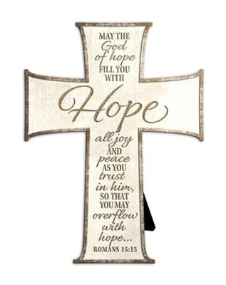May the God of Hope Fill You Cross  -