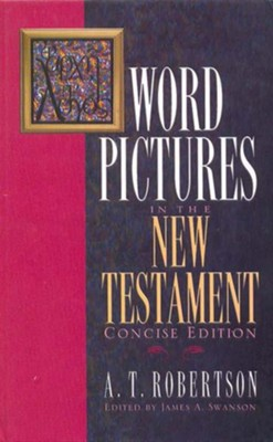 Word Pictures in the New Testament - eBook  -     By: A.T. Robertson