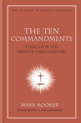 The Ten Commandments - eBook  -     By: Mark Rooker