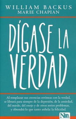 Dígase La Verdad  (Telling Yourself the Truth)  -     By: William Backus