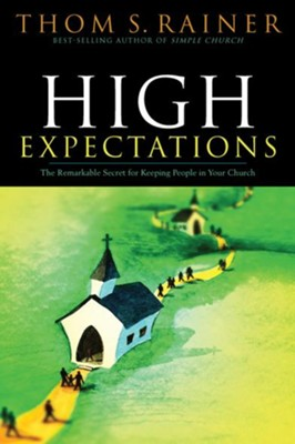 High Expectations - eBook  -     By: Thom S. Rainer