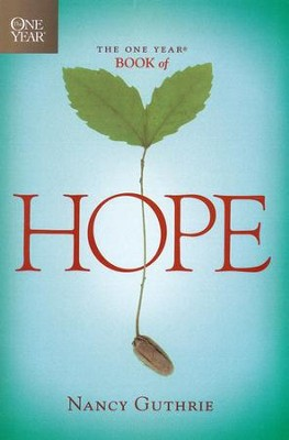 The One Year Book of Hope, Large Print  -     By: Nancy Guthrie